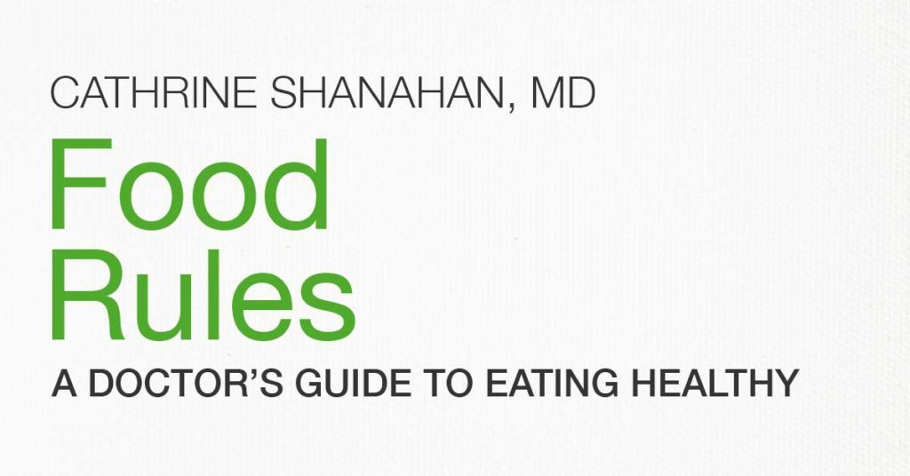 Food Rules Dr Cate